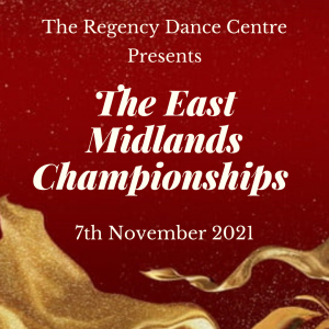 East Midlands Dance Championships 2021