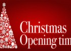Christmas and New Year 2018: Opening Times